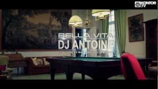 DJ Antoine - Bella Vita (DJ Antoine vs. Mad Mark 2K13 Video Edit) (Official Music Video)