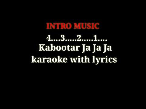 Kabootar Ja Ja Ja  Karaoke  With Lyrics