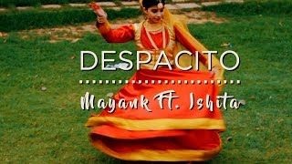 Despacito - Luis Fonsi ft. Daddy Yankee  - mayankvermamusic
