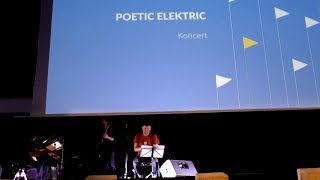 Video Poetic Elektric vol.1 - LIKE 2017 / Kunsthalle Košice