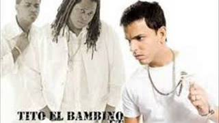 """Hay Algo En Ti - Tito """"El Bambino ft. Zion y Lenno"""