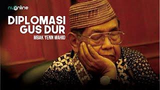 Cerita Diplomasi Cerdas Gus Dur