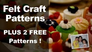 Felt Craft - Step By Step Felt Craft Food Patterns From Felt Cuisine