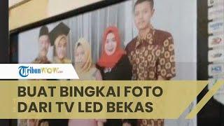 Viral Video Ayah di Pekalongan Buat Bingkai Foto dari TV LED Bekas, Respons Warganet: Kreatif
