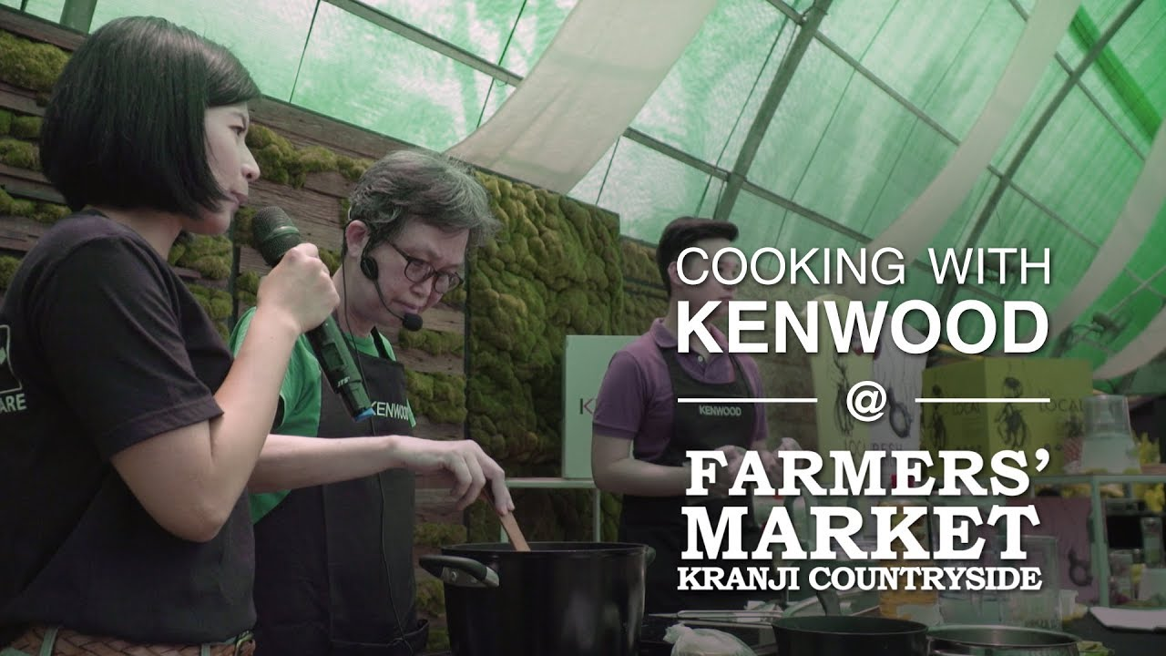 Cook with Kenwood @ Kranji Farmers Market