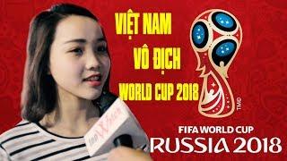 [WORLD CUP 2018] PHỎNG VẤN CHỊ EM VỀ WORLD CUP CỰC HÀI =)) - Topwatch Channel