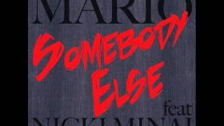 Mario - Somebody Else ft. Nicki Minaj (Explicit)