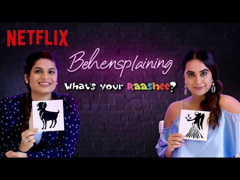 Download Behensplaining | Srishti Dixit & @Kusha Kapila review What's Your Raashee? | Netflix India Mp4 HD Video and MP3