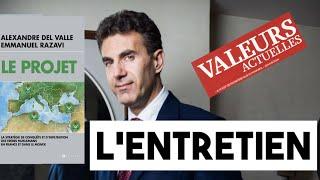Alexandre Del Valle détaille à Valeurs Actuelles la stratégie de conquête des Frères musulmans