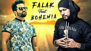 Falak ft Bohemia || Latest Love Song 2017
