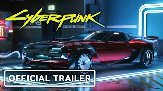Cyberpunk 2077 — Official Vehicles Trailer