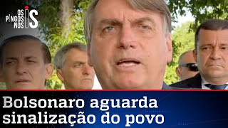 Bolsonaro prevê enorme crise no Brasil e pede apoio do povo para tomar providências