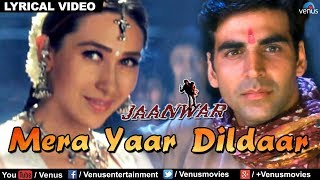 Mera Yaar Dildaar Full Audio Song With Lyrics | Jaanwar
