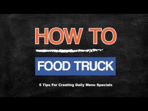 , title : '5 Tips For Creating Food Truck Daily Menu Specials
