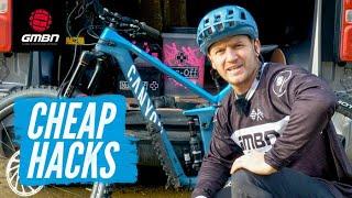 5 Cheap Ways To Upgrade Your MTB | Mountain Bike Hacks