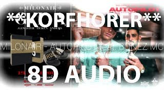 MILONAIR   AUTOPILOT Feat. BONEZ MC (8D AUDIO)