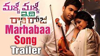 Malli Malli Idi Rani Roju Songs | Marhabaa Song Trailer | Nithya Menon | Sharwanand