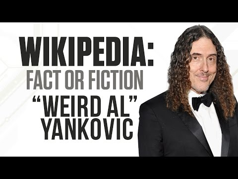 'Weird Al' Yankovic – Wikipedia: Fact or Fiction?