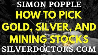 How To Pick Gold & Silver Stocks And Mining Companies For Trading And Investing | Simon Popple