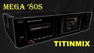 MEGAMIX 80S (titinmix)