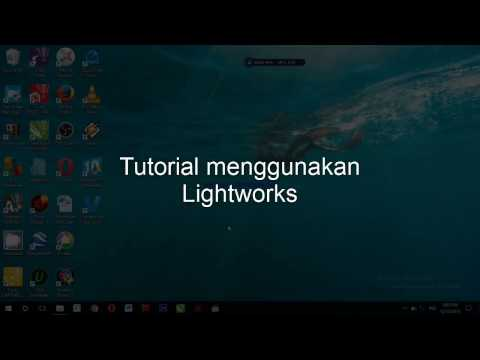 Tutorial Lightworks B. Indonesia. Step 1  Pengaturan Lightworks