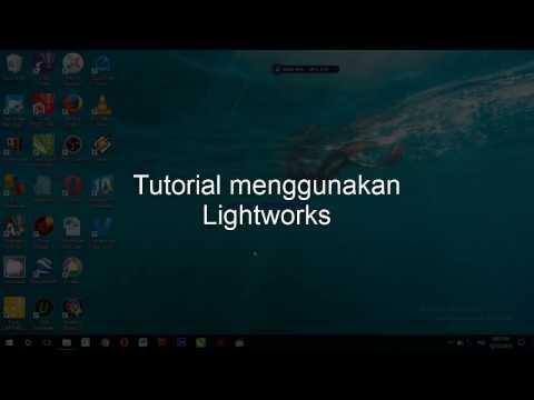 Tutorial Lightworks B. Indonesia. Step 1  Pengaturan Lightworks