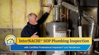 Performing a Plumbing Inspection According to the InterNACHI® SOP