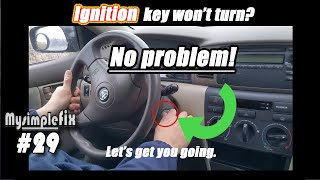 Solution for Ignition key won't turn/stuck (Most vehicles that use a key)
