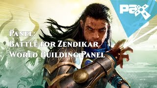 Battle for Zendikar World Building Panel