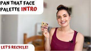 Pan That Face Palette | Intro - Let's get recycling!