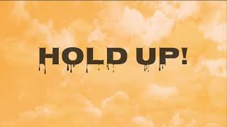 Hold Up! By Cody Orlove FT. The Moy Boys!