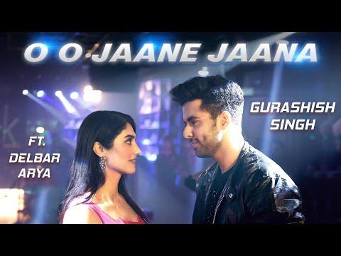 Oh Oh Jane Jaana Recreated Gurashish Singh Delbar Arya Tanveer Singh Kohli