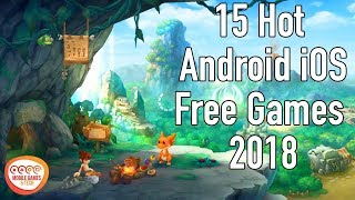 Check Out Top 15 Cool New Games Android iOS  2018 60fps