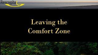 Rescogita Video Tutorials – Leaving the Comfort Zone