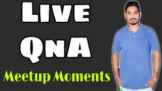 Live QnA | Dehli India Gate Meetup Moments | DK TECH HINDI