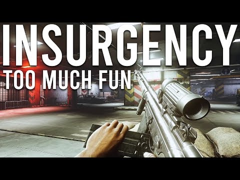 Insurgency is too much fun!