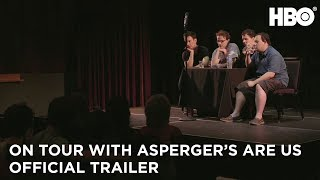 "Duplass Bros' docuseries ""On Tour with Asperger's Are Us"" next week on HBO"