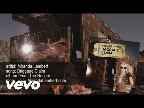 Baggage Claim (Song) by Miranda Lambert