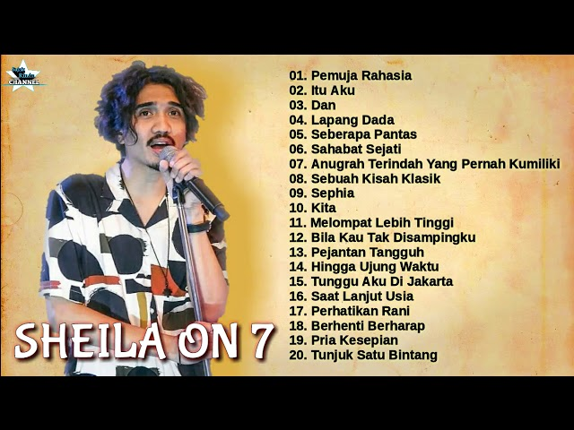 Sheila On Seven – Full Album || Kumpulan Lagu Terbaik Sheila On Seven || Best Of The Best