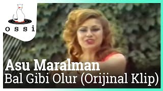 Asu Maralman - Bal Gibi Olur (Orijinal Klip)