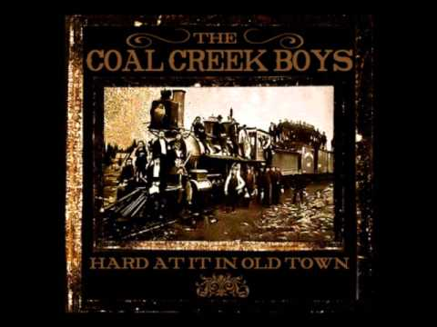 The Coal Creek Boys - Old Number 7