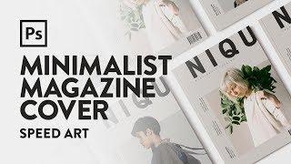 Minimalist Magazine Cover | Speed Art | Photoshop