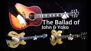 The Ballad of John and Yoko - Lead, Acoustic and Piano - Cover