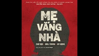 Mẹ Vắng Nhà   When Mother's Away   VOICE   Clay Pham