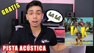 Pista Acústica La Lá   Mike Bahia, Ovy On The Drums (By Bayron Mendez) COVER GRATIS