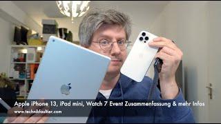Apple iPhone 13, iPad mini, Watch 7 Event Zusammenfassung & mehr Infos