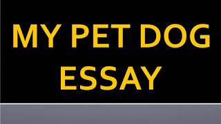 Essay Science And Religion Short Essay On My Pet Dog For School Children  High School Universal Health Care Essay also Essays On Science And Technology Essay Writing My Pet Dog  Free Video Search Site  Findclip Examples Of Thesis Statements For Argumentative Essays