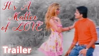 Its a Matter of Love | Romantic Valentines Day Film | Trailer