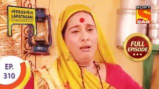 Ep 310 - Lapataganj Fasts For Sureeli - Lapataganj - Full Episode
