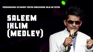 Saleem Iklim (Medley) - Persembahan Istimewa Teater Bangsawan Raja Ku Puteh